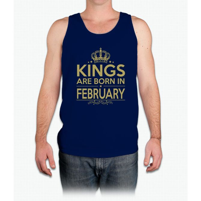 KINGS ARE BORN IN FEBRUARY - Mens Tank Top