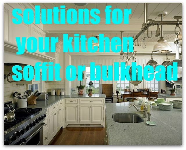 A solution for your kitchen soffit (bulkhead).