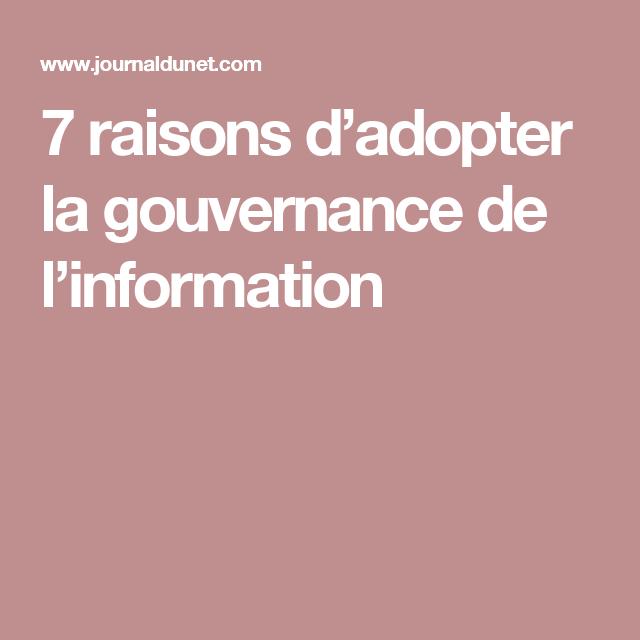 7 raisons d'adopter la gouvernance de l'information
