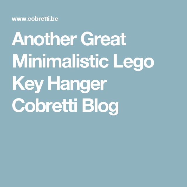 Another Great Minimalistic Lego Key Hanger Cobretti Blog