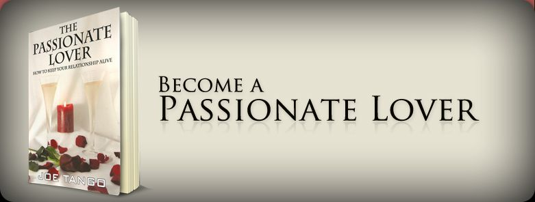 how to be a passionate lover