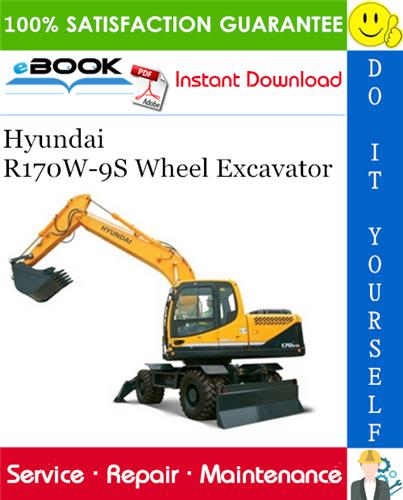 Hyundai R170w 9s Wheel Excavator Service Repair Manual Excavator Repair Manuals Hydraulic Systems