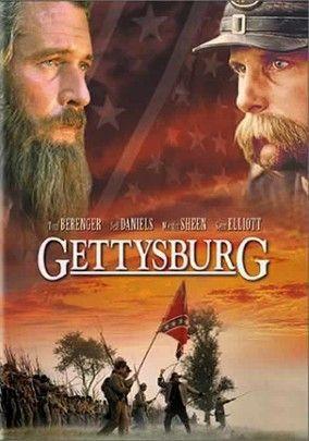 Gettysburg - I actually thought this was a pretty good movie.