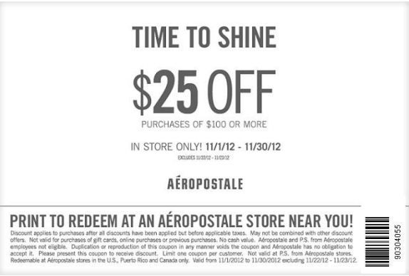 Aeropostale Coupon Time To Shine Get 25 Off Any Purchase Of 100 Exp 11 30 Aeropostale Printable Coupons Clothing Coupons