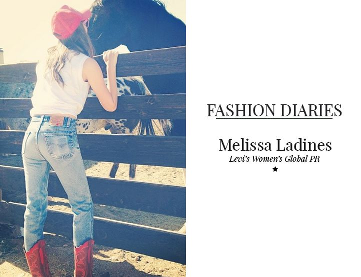 Fashion Diaries: Melissa Ladines, Levi's Womens Global PR