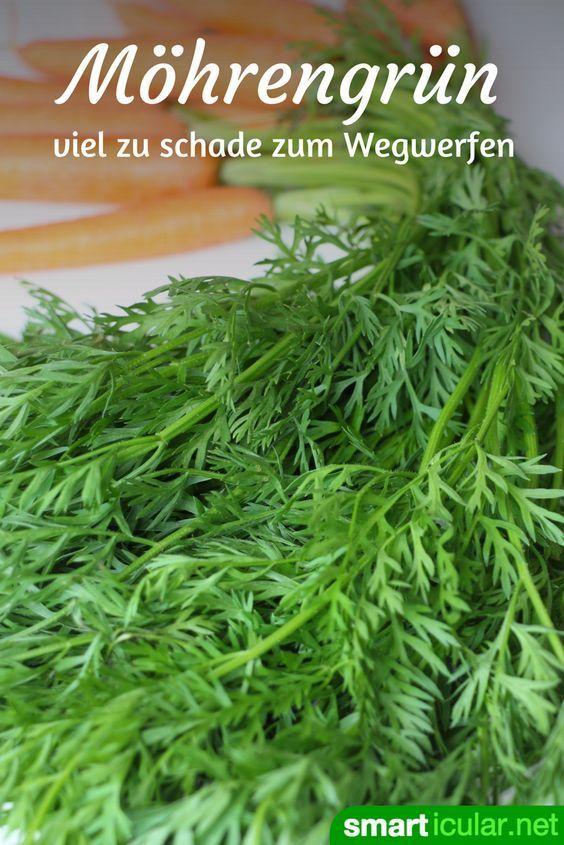 Möhrengrün nicht wegwerfen: 3 köstliche Rezepte mit den gesunden Blättern