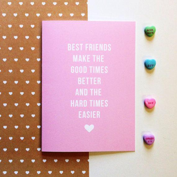 Best Friend Card Valentine - Best Friends Make The Good Times ...