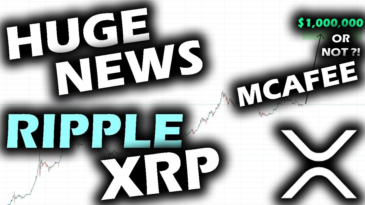 Ripple Xrp News Runs The Show While John Mcafee S On The Run From