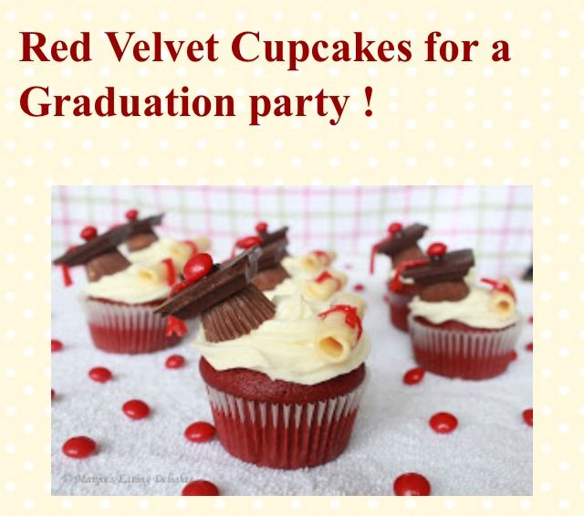 http://manjuseatingdelights.blogspot.com/2012/05/red-velvet-cupcakes-for-graduation.html?m=1  I would dye them purple for my school colors!
