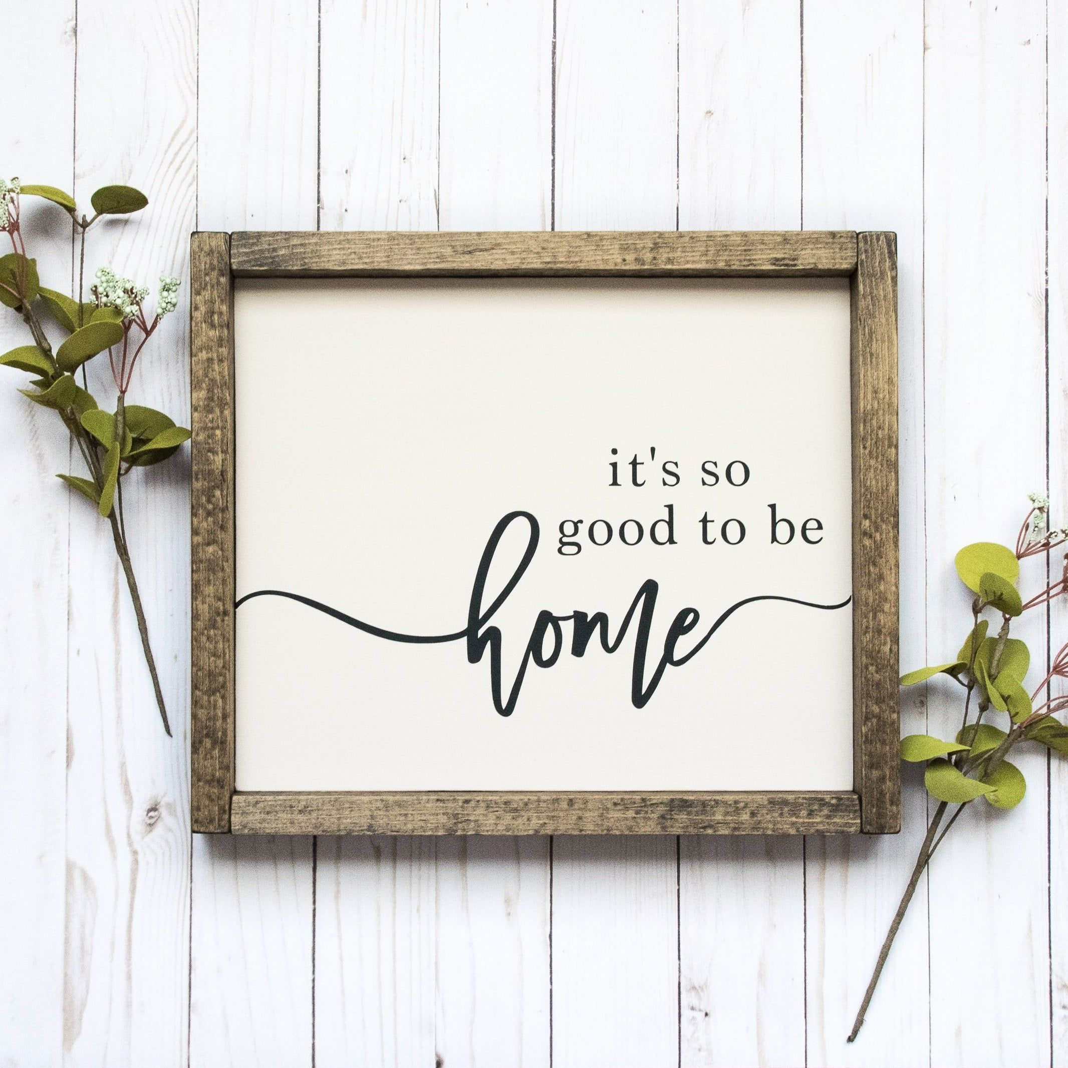 It S So Good To Be Home New Home Housewarming Gift Etsy In 2020 House Warming Gift Diy House Warming Gifts House Warming