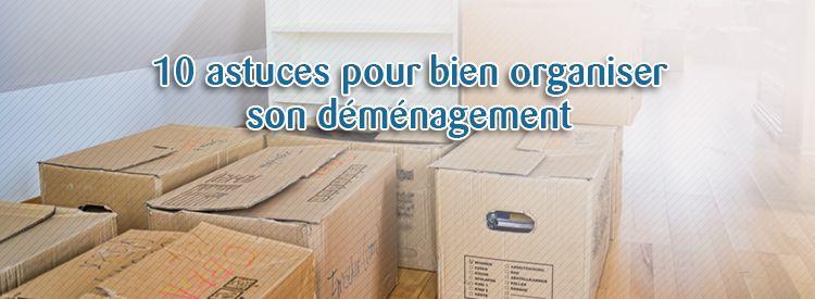 10-astuces-pour-bien-organiser-son-déménagement Organized Move