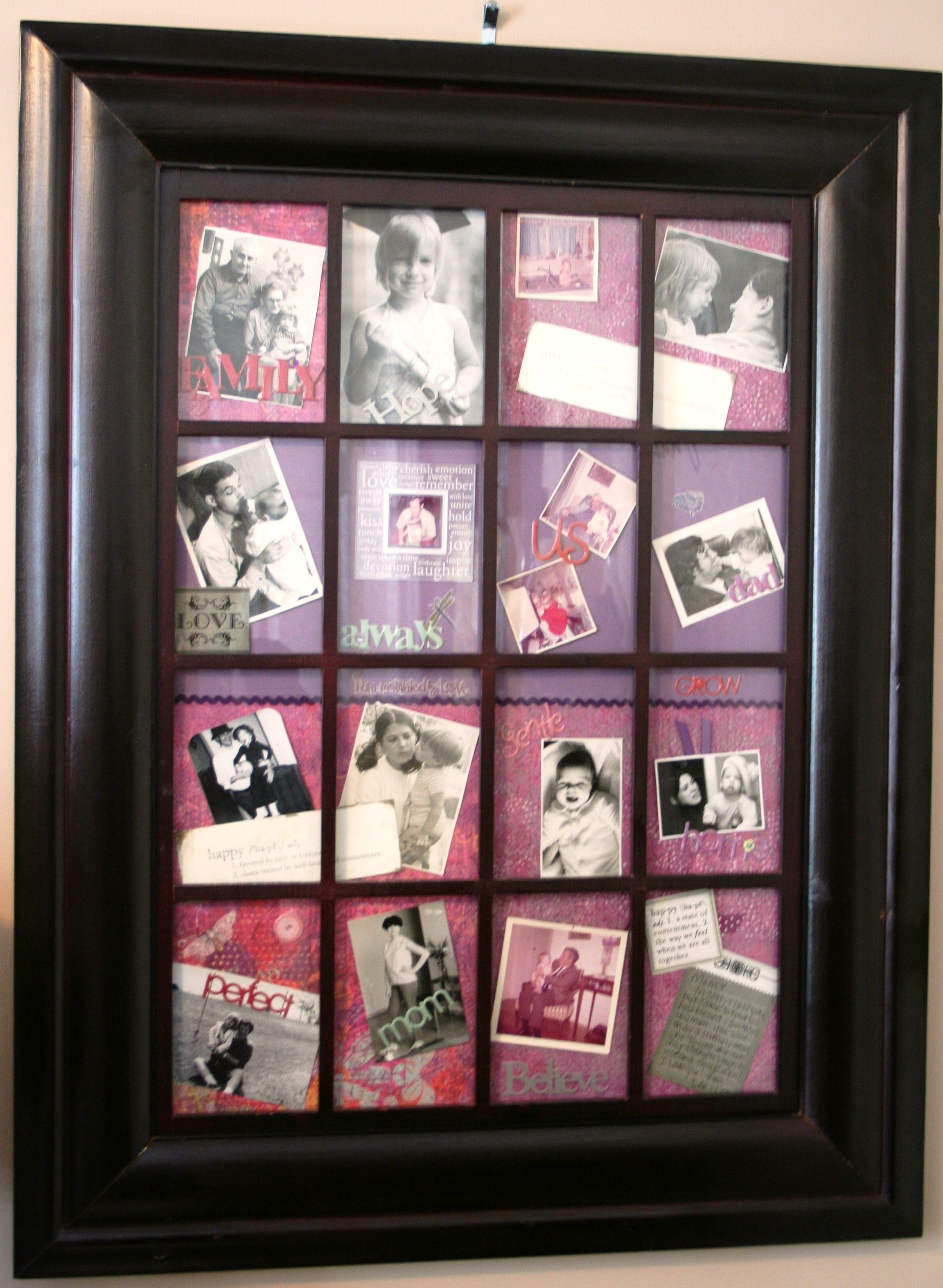 Repurposed frame from Mom's estate...with old pics of me, mom, dad and other family.  <3