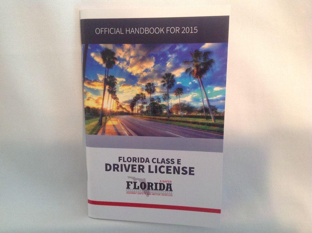 Florida Drivers Handbook >> Florida Class E Driver License Official Handbook For 2015