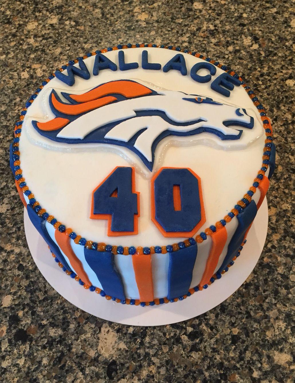 Denver Broncos Birthday Cake My Cake Creations Pinterest Cake