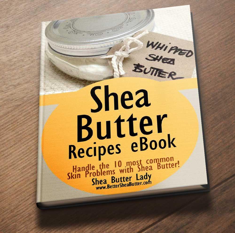Diy skin care recipes natural homemade shea butter