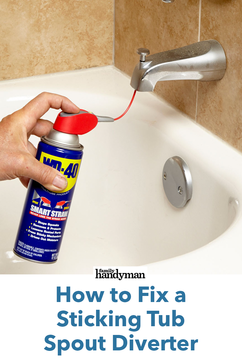 How To Fix A Sticking Tub Spout Diverter With Images Tub Spout