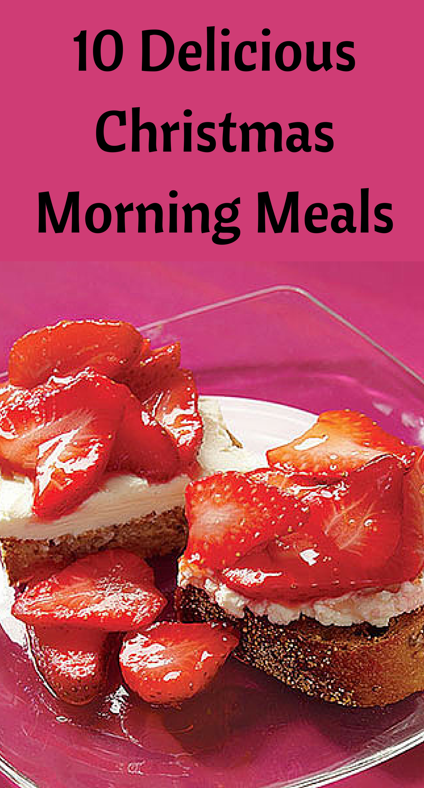 10 Delicious Christmas Morning Meals: Strawberry Bruschetta