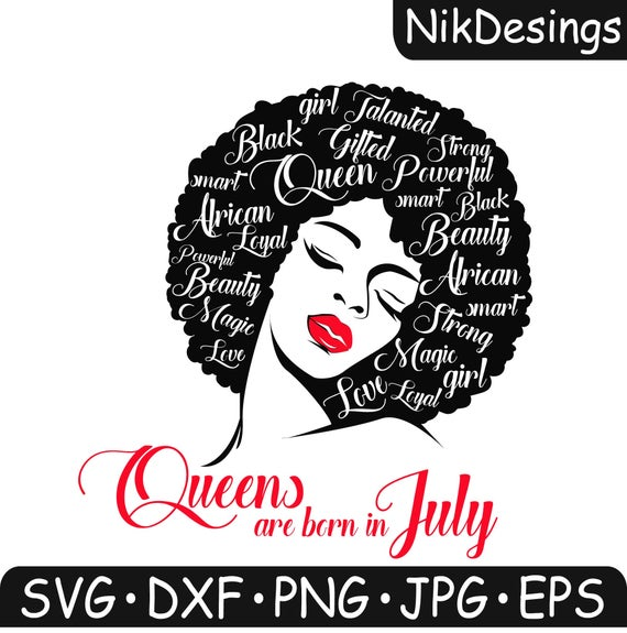 Digital File Svg And Dxf Black Queens Are Born In July Clip