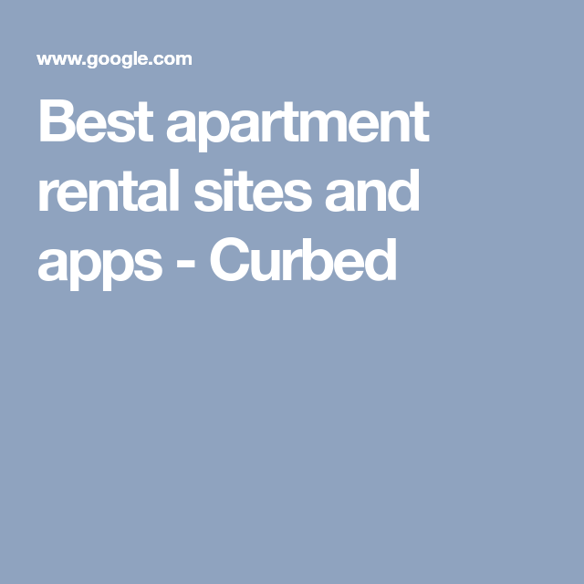 Best Apartment Rental Sites And Apps - Curbed