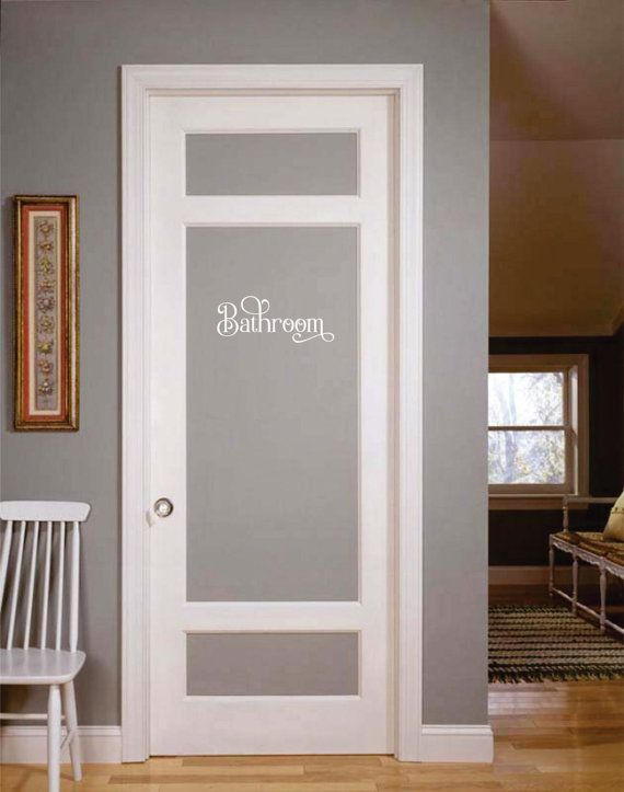Bathroom Decal Door Lettering Vinyl Letter Home By Fairydustdecals Glass Doors Interior Frosted Glass Interior Doors Glass Pantry Door