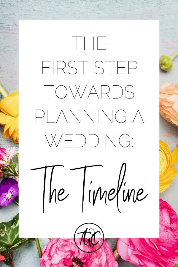 The First Step Towards Planning A Wedding Timeline Group Board Pinterest And How To Plan