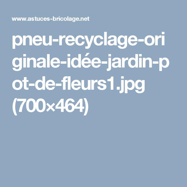 pneu-recyclage-originale-idée-jardin-pot-de-fleurs1.jpg (700×464 ...