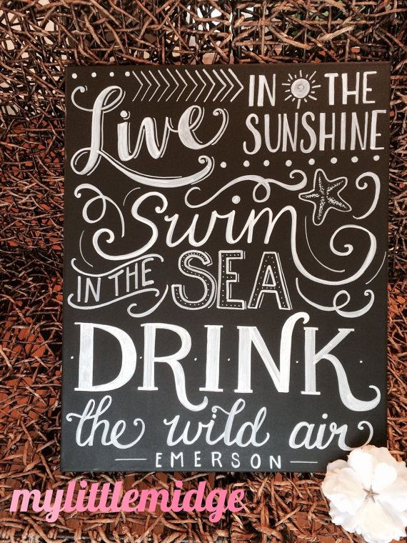 Live in the Sunshine - Hand Painted / Hand Lettered/Calligraphy Chalkbkard Art - Ralph Waldo Emerson quote - beach, vacation, summer, sand