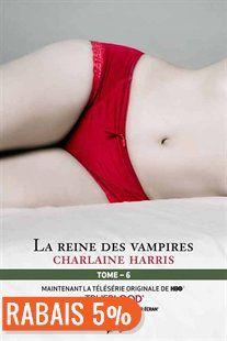 La communauté du Sud tome 6 la reine des vampires NED de Charlaine Harris | Couverture souple | chapters.indigo.ca