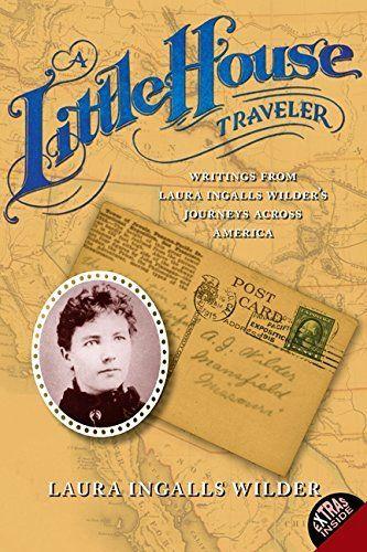 A Little House Traveler: Writings from Laura Ingalls Wilder's Journeys Across America, http://www.amazon.com/dp/0060724927/ref=cm_sw_r_pi_awdm_VtOuwb0NQ50MP