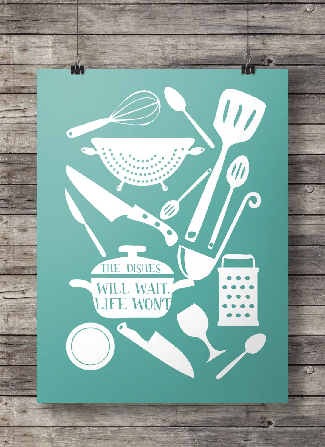 Kitchen decor, The dishes will wait; Life won\'t, art print, wall art ...