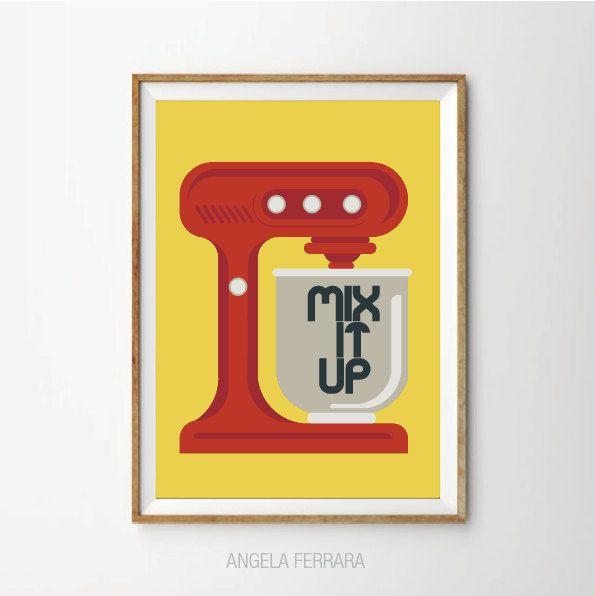 35.00$ - Mix it up, Poster Retro Kitchen Mixer art Print, Kitchen ...