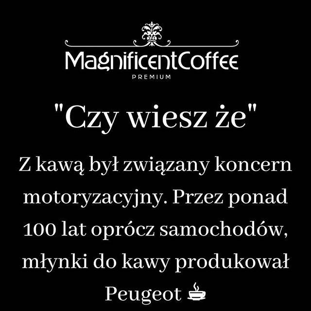 Ta Ciekawostka Dla Nas Jest Wyjatkowo Ciekawa Ciekawe Jak Bylo Z Ich Awaryjnoscia Milego Dnia Kawosze Kawa Kawusia Kawa Peugeot Ciekawostki