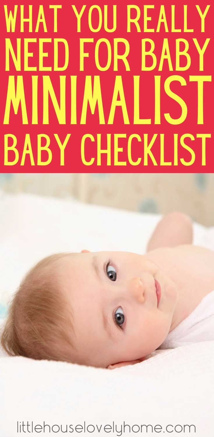 Minimalist Baby Checklist: What You Really Need for Baby ...
