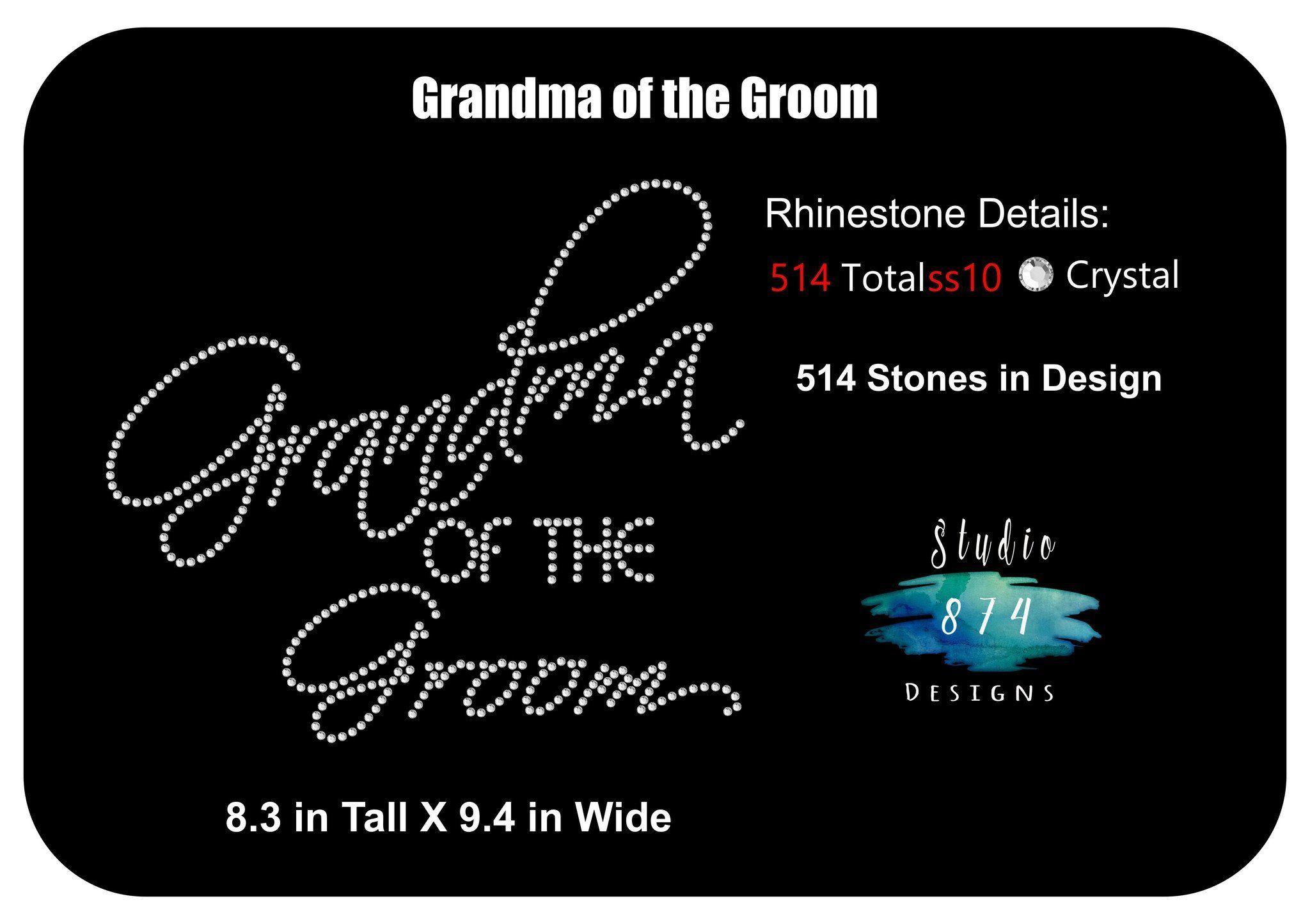 Grandma of the Groom Rhinestone Pre Cut Template S874