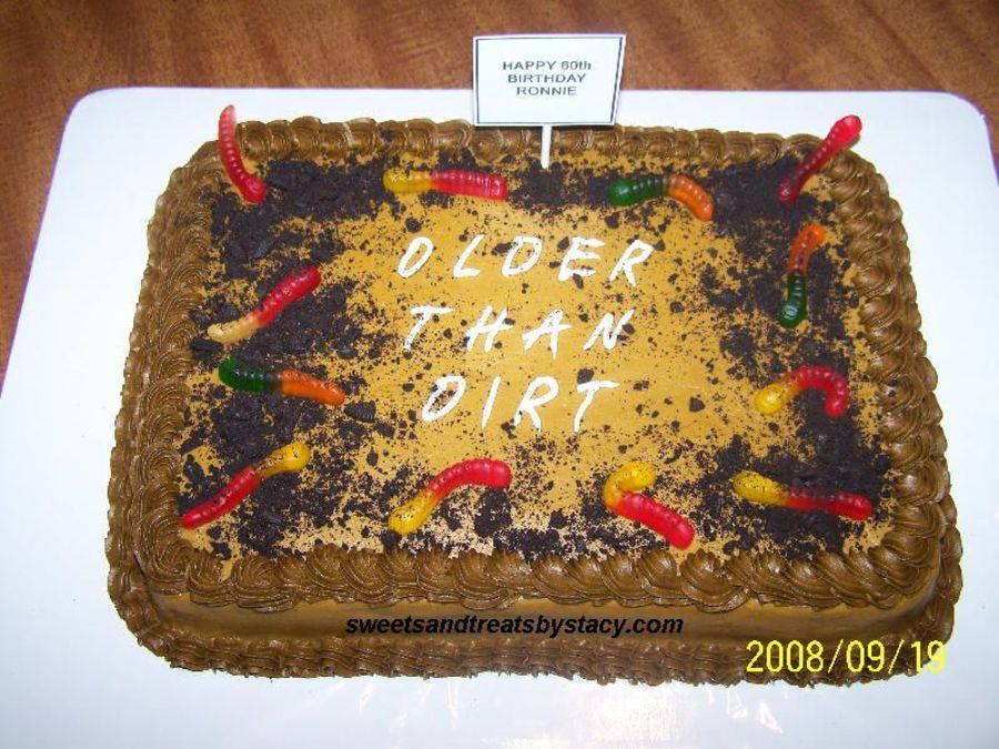 Older Than Dirt Cake Birthday Parties In 2019 Dirt
