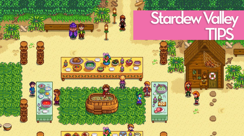 Tips For Playing Stardew Valley [Updated!] Stardew