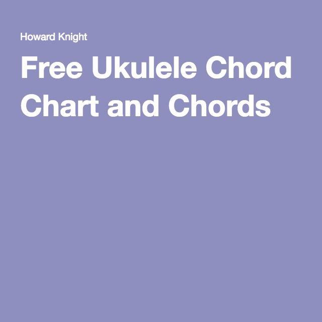 Free Ukulele Chord Chart and Chords Uke Pinterest Ukulele chords - ukulele chord chart