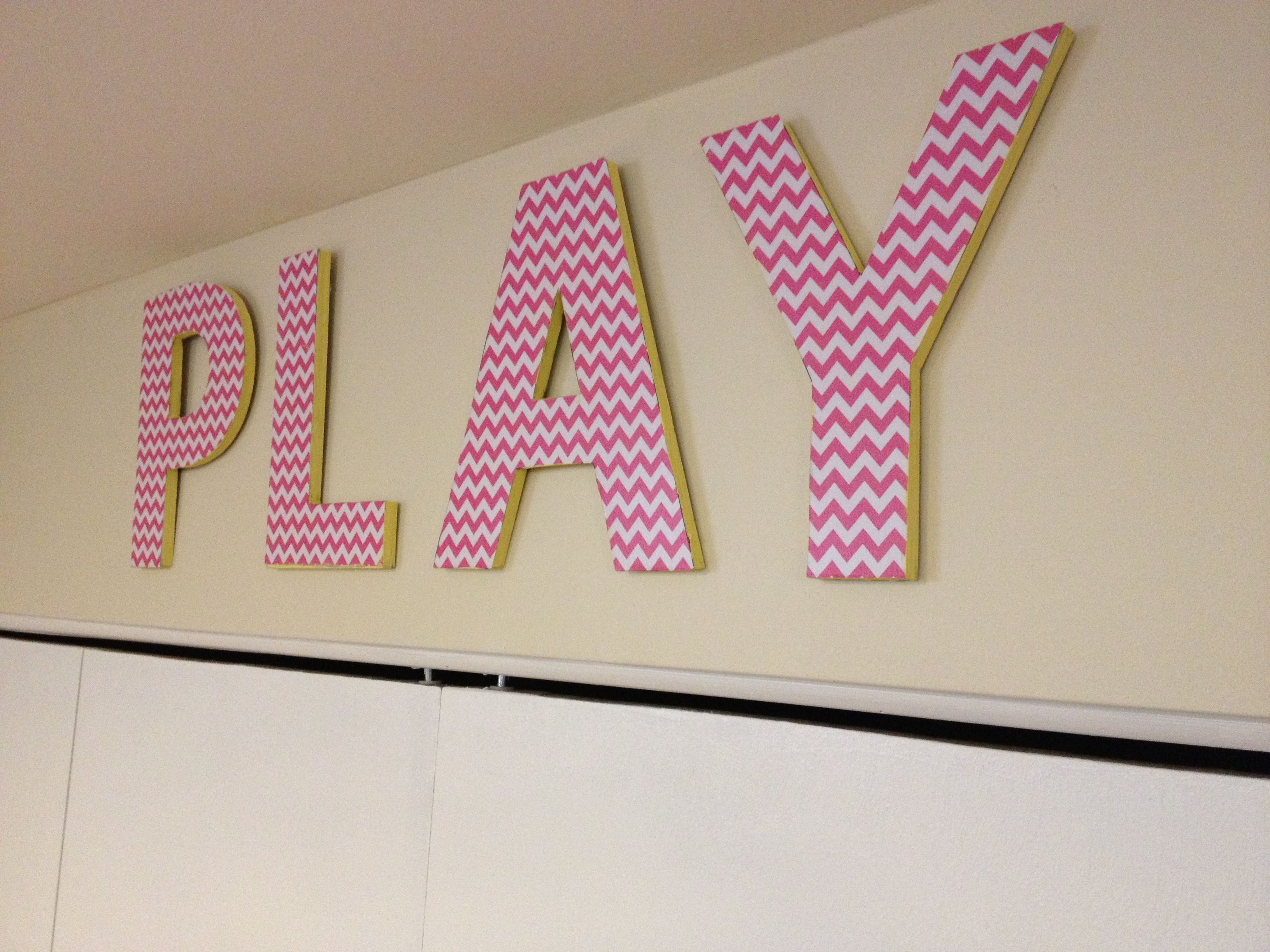 My First Mod Podge Project 1 Cardboard Letters From Hobby Lobby Pink Chevron Scrapbook Paper Mod Podg Playroom Wall Art Cardboard Letters Playroom
