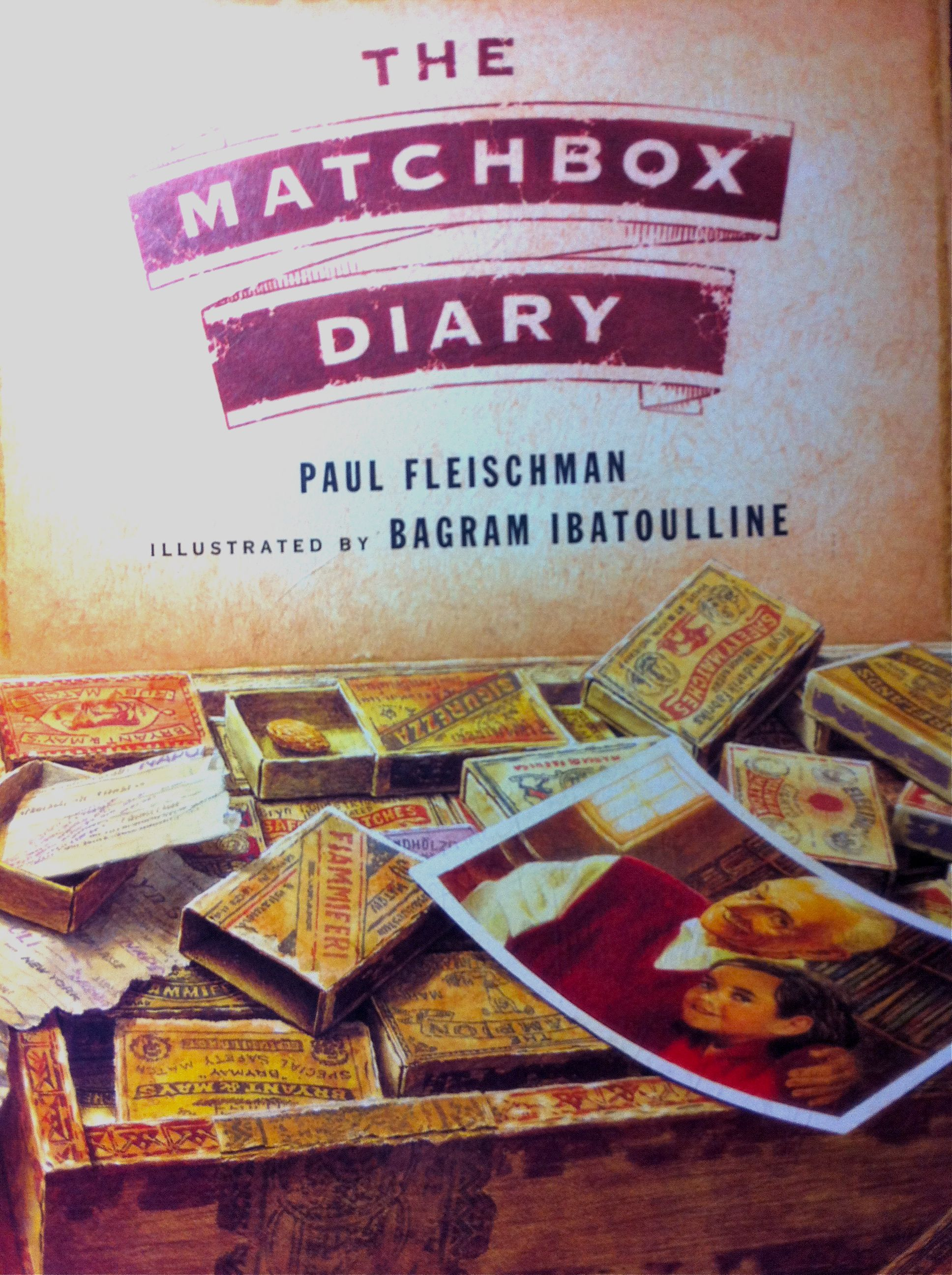 The Matchbox Diary Diary Book Book Worms Picture Book