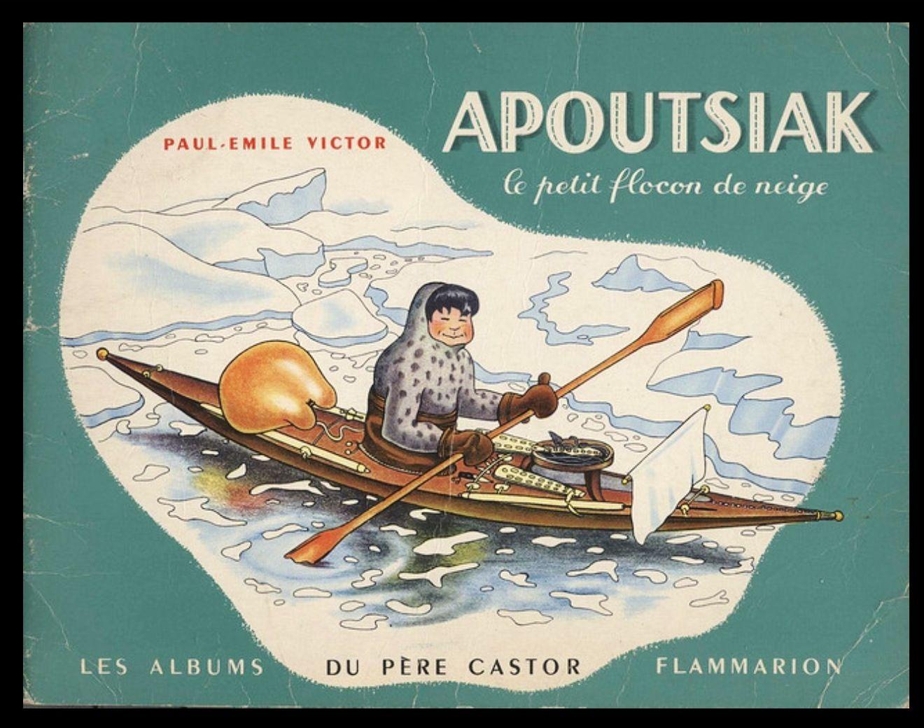 166 Apoutsiak Paul Emile Victor 1948 Vintage Books Vintage Children Children S Literature
