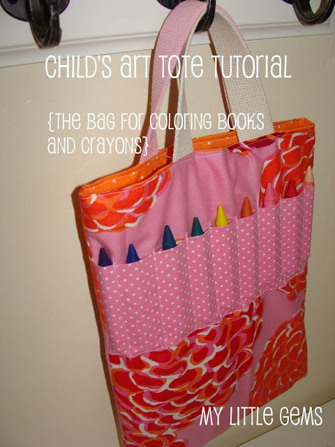 Child\'s Art Tote Tutorial: the bag for coloring books and crayons ...