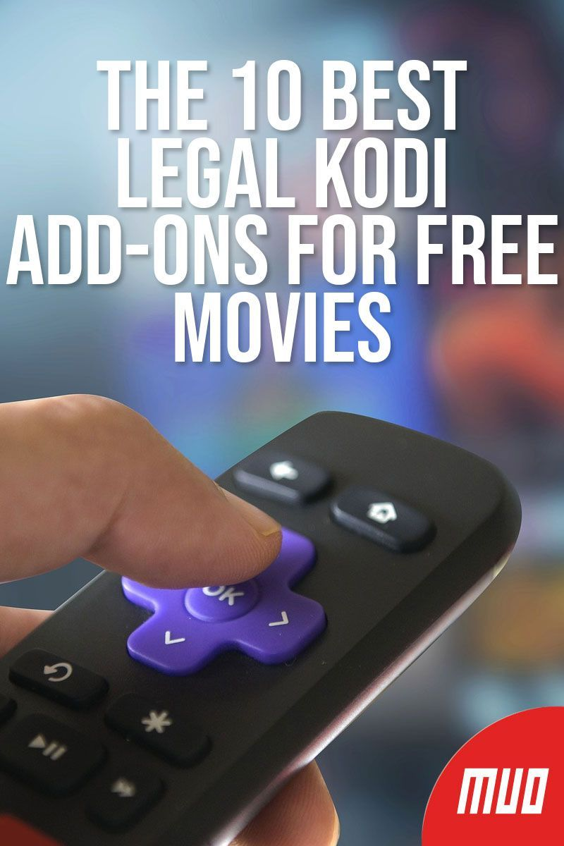 The 10 Best Legal Kodi AddOns for Free Movies in 2019