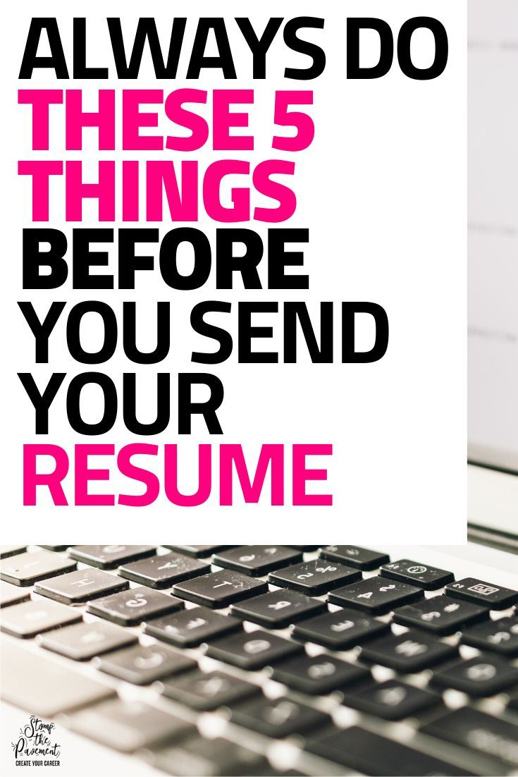 5 Expert Things to do Before you Send your Resume   Modern ...