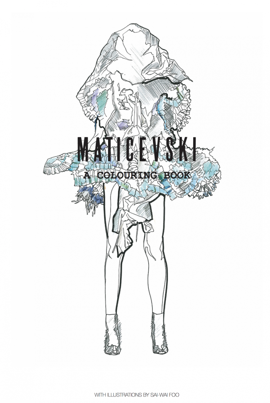 Maticevski: A Colouring Book online at tonimaticevski.com or at the ...