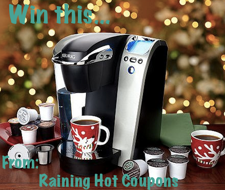 Win a Keurig with Raining Hot Coupons | Great Coupon Sites ...