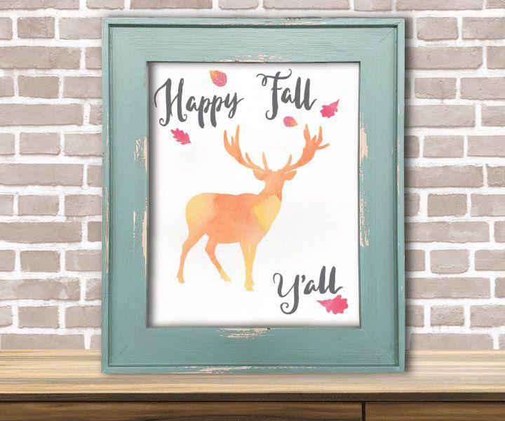 Happy Fall Y All Fall Wall Art Fall Print Watercolor Print Deer Print Autumn Print Autumn Art Happy Fall Yal Fall Wall Art Fall Prints Autumn Art