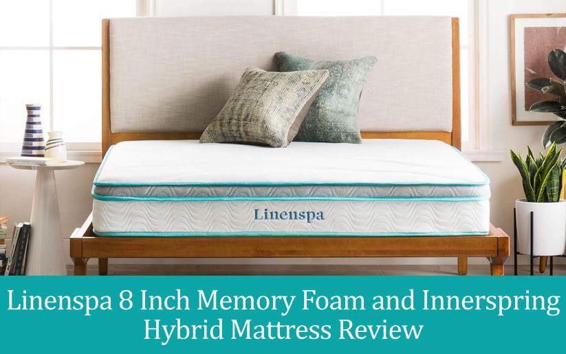 Linenspa Hybrid Mattress Reviews Spine Mattress Guide