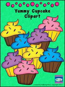 Free - Yummy Cupcakes Clip Art -- use these cute cupcakes when celebrating birthdays, create cards and bulletin boards.