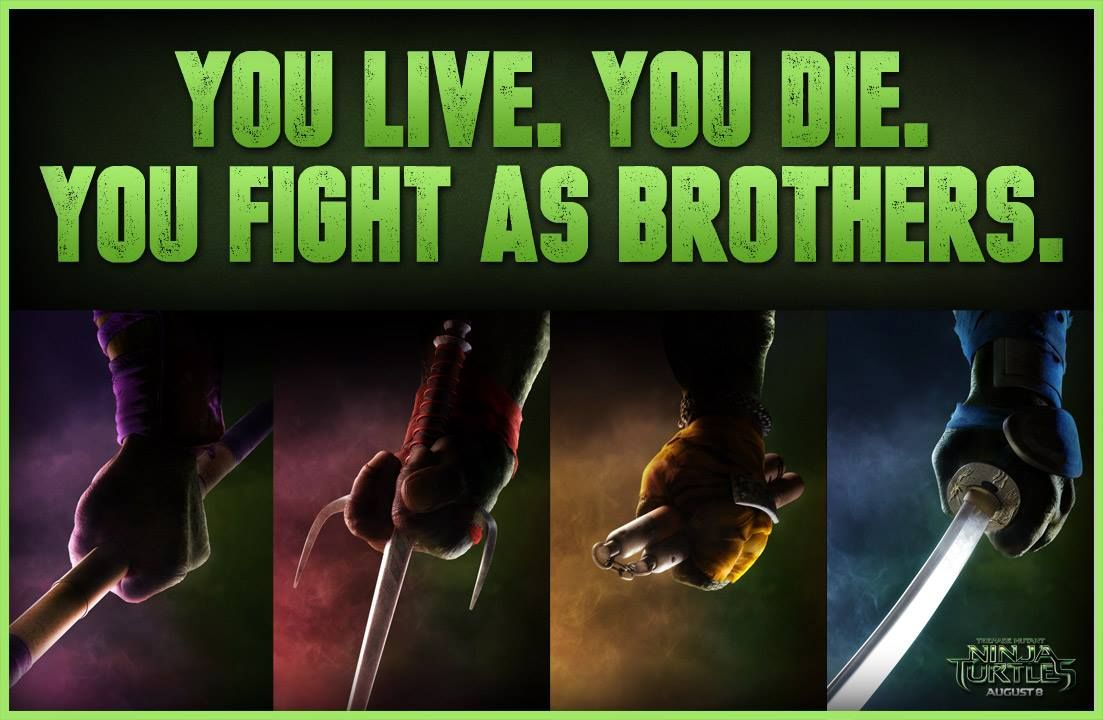 Ninja Turtle Quotes Ninja Turtles Are The Brothers And Fighters For Live  Tmnt 2014