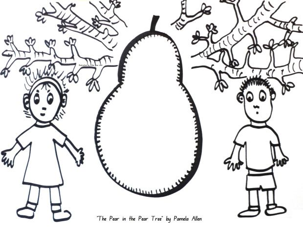 For use with Pamela Allen's 'The Pear in the Pear Tree